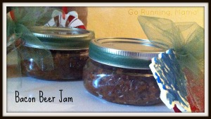 Bacon Beer Jam- Go Running, Mama!
