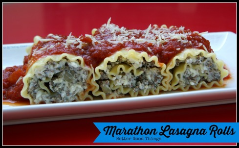 #BetterGoodThings: Marathon Lasagna Rolls- a healthier and easier lasagna with bison and cottage cheese